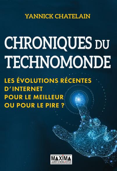 Chronique du techno-monde : Les évolutions récentes d'internet : pour le meilleur iu pour le pire ?
