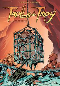 Trolls de Troy T05 | Christophe, Arleston