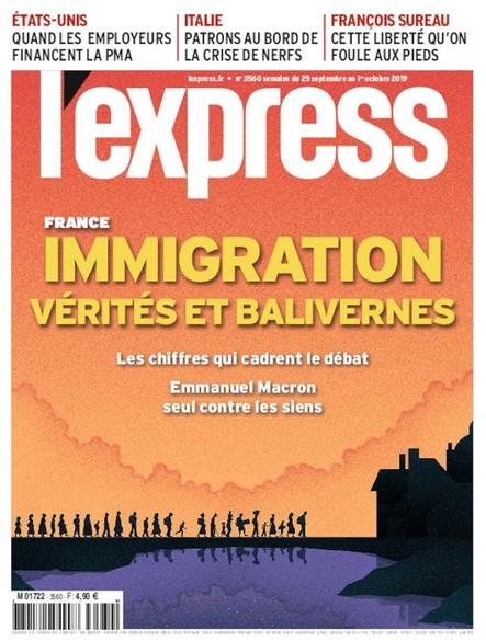 L'Express - Septembre 2019 - Immigration : Vérités et Balivernes