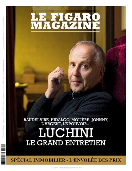 Figaro Magazine : Luchini, le grand entretien