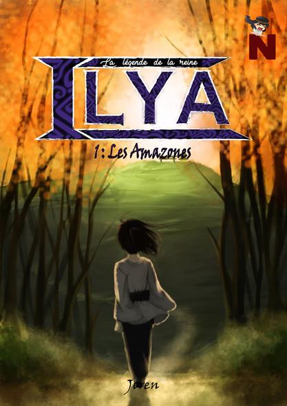 La légende de la reine Ilya : Les Amazones