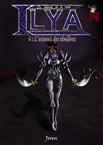 La légende de la reine Ilya : L'assaut des ténèbres