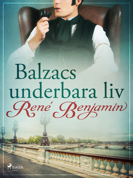 Balzacs underbara liv