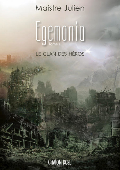 Egemonia : Le clan des héros