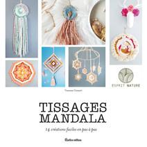 Tissages mandala : 14 créations faciles en pas à pas | Gossart, Vanessa