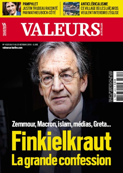 Valeurs Actuelles - Octobre 2019 - Finkielkraut, la grande confession