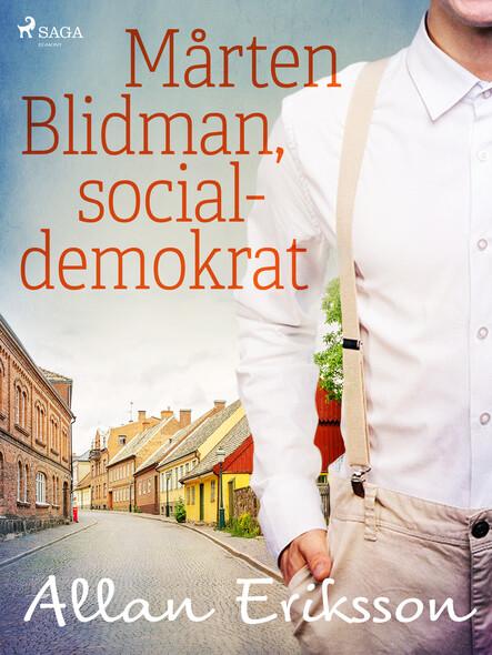 Mårten Blidman, socialdemokrat
