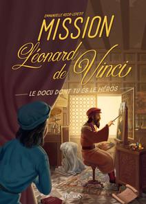 Mission Léonard de Vinci | Kecir-Lepetit, Emmanuelle