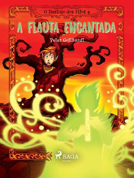 O Destino dos Elfos 4: A Flauta Encantada