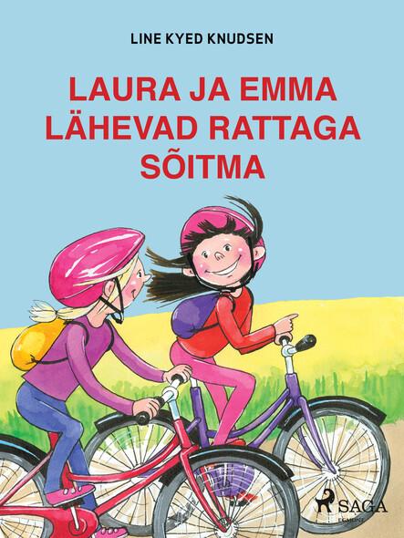 Laura ja Emma lähevad rattaga sõitma