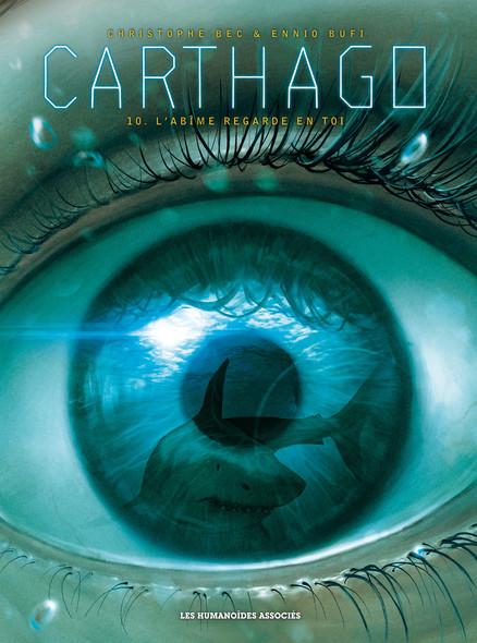 Carthago T10 : L' abîme regarde en toi