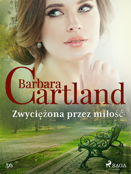 Zwyciężona przez miłość - Ponadczasowe historie miłosne Barbary Cartland