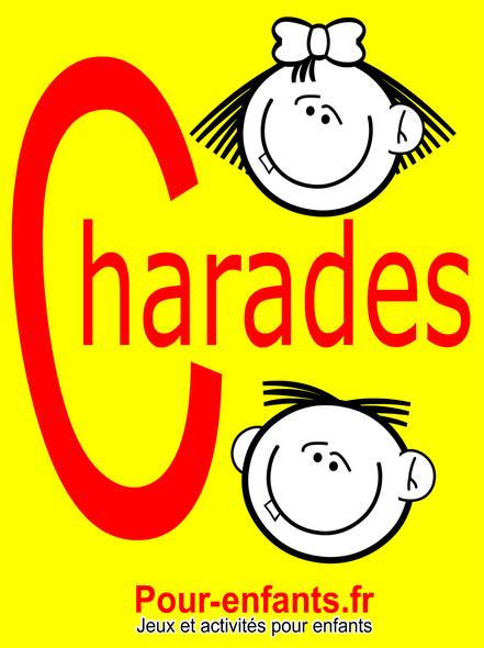 Charades pour enfants : 100 jeux de charades pour enfants. Pour jouer entre copains, en famille ou à l'école.