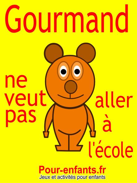 Gourmand ne veut pas aller à l'école : Pièce de théâtre pour enfants. C'est la rentrée des classes et Gourmand le petit ours ne veut pas aller à l'école.