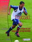 Football - Une préparation physique programmée