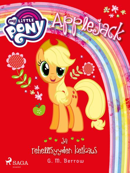 My Little Pony - Applejack ja rehellisyyden keikaus