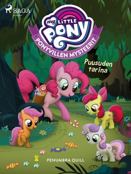 My Little Pony - Ponyvillen Mysteerit - Puusuden tarina