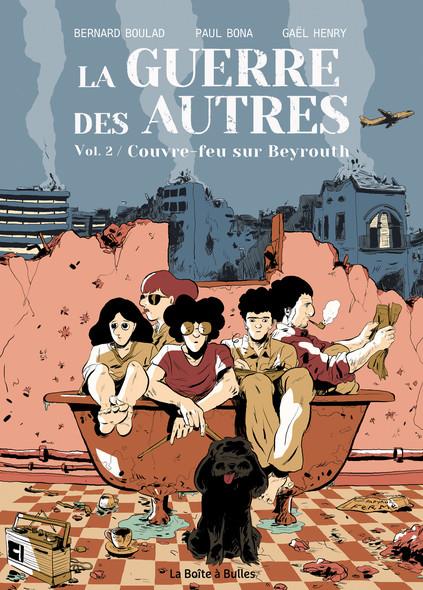 Le guerre des autres Volume 2 : Couvre-feu sur Beyrouth