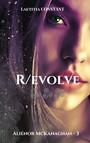 Aliénor McKanaghan 3 : R/evolve