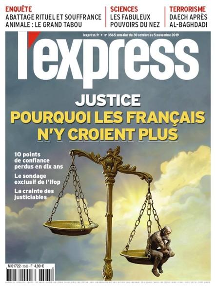 L'Express - Octobre 2019 - Justice : Pourquoi les Français n'y croient plus ?