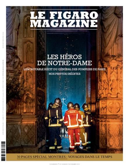 Figaro Magazine : Les Héros de Notre-Dame