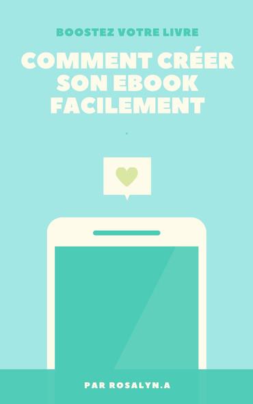 Comment créer son ebook facilement