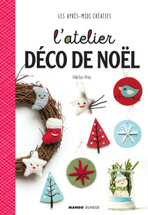 L'atelier déco de Noël | Hélo-ita