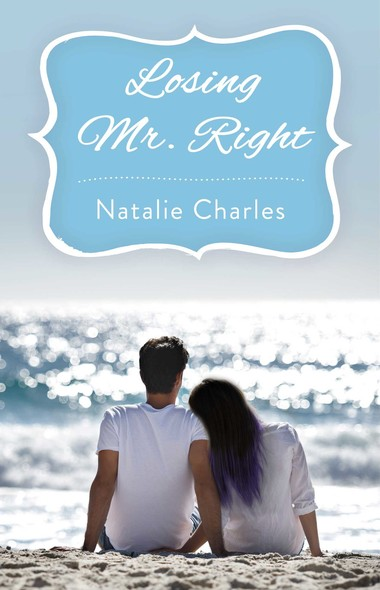 Losing Mr. Right