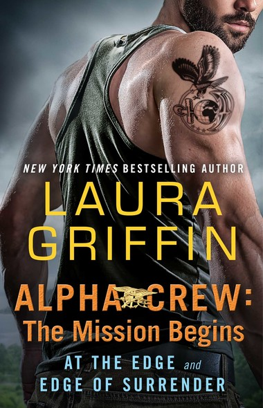 Alpha Crew: The Mission Begins : At the Edge and Edge of Surrender