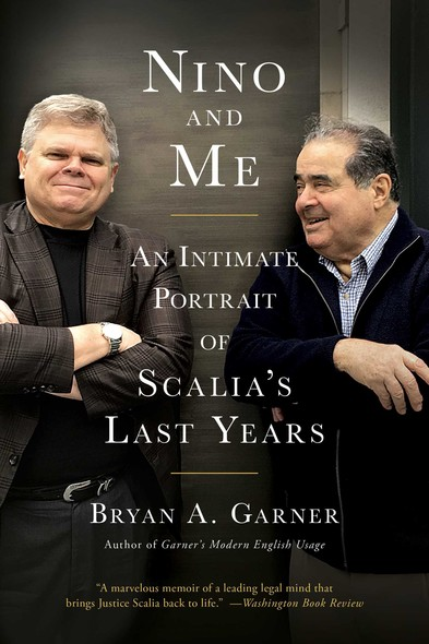 Nino and Me : An Intimate Portrait of Scalia's Last Years