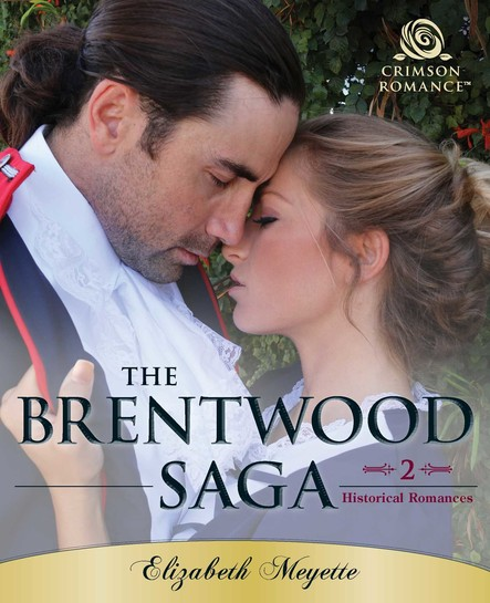 The Brentwood Saga : 2 Historical Romances