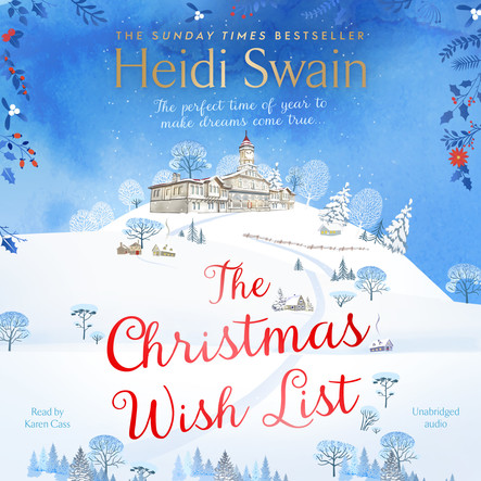 The Christmas Wish List : The perfect feel-good festive read to settle down with this winter