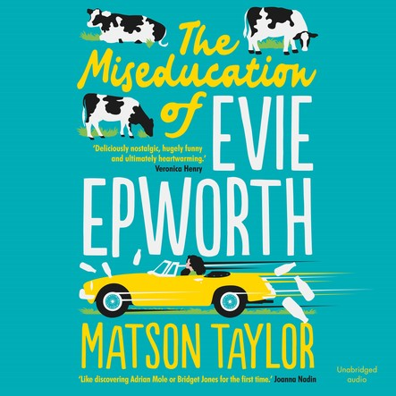 The Miseducation of Evie Epworth : Radio 2 Book Club Pick