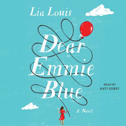 Dear Emmie Blue : A Novel