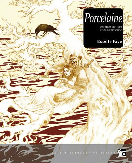 Porcelaine : Légende du tigre et de la tisseuse
