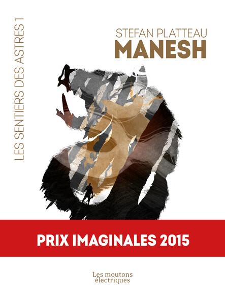 Manesh : Les Sentiers des Astres, T1