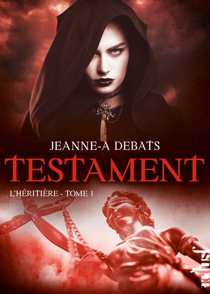 L'Héritière : Testament, T1