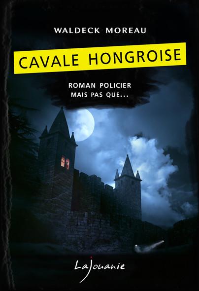 Cavale Hongroise