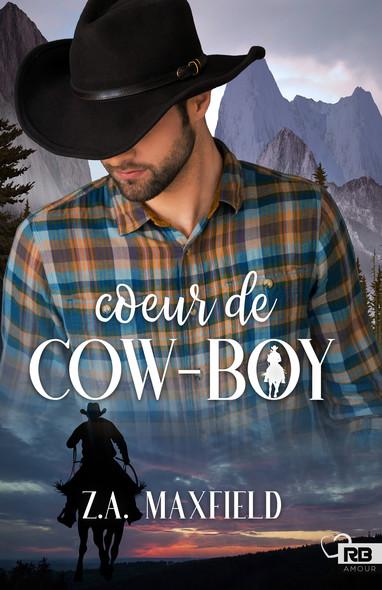 Cœur de cow-boy : Les cow-boys, T1