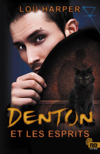 Denton et les esprits : Dead Man, T1