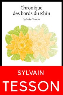 Chronique des bords du Rhin | Tesson, Sylvain