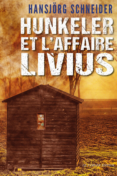Hunkeler et l'affaire Livius