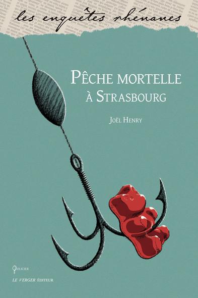 Pêche mortelle à Strasbourg : Une enquête de Pénélope, T1