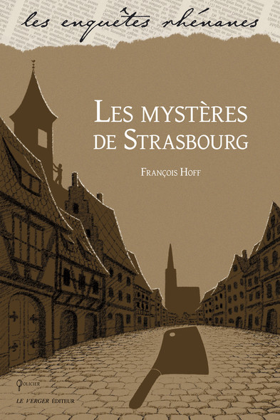 Les mystères de Strasbourg : Une enquête de Floréal Krattz, T1