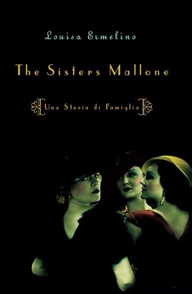 The Sisters Mallone : Una Storia de Famiglia