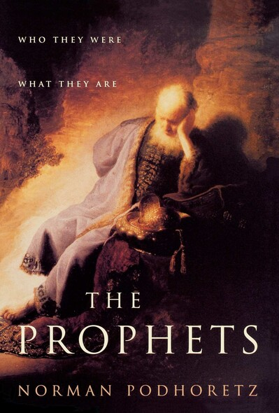 The Prophets : Who They Were, What They Are