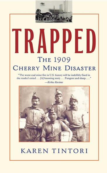 Trapped : The Story of the Cherry Mine Disaster