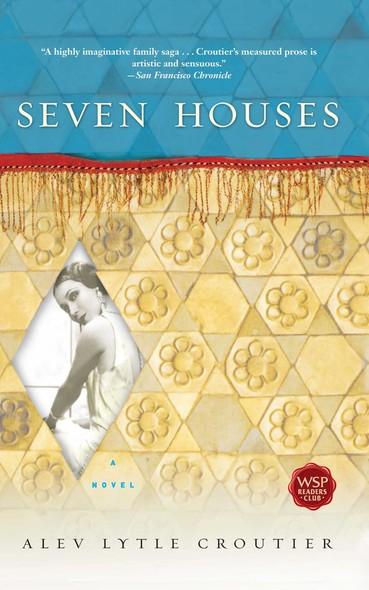 Seven Houses : A Novel
