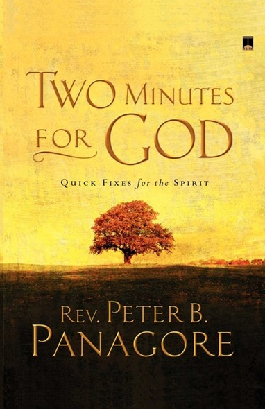 Two Minutes for God : Quick Fixes for the Spirit