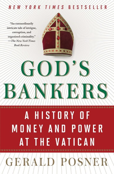 God's Bankers : A History of Money and Power at the Vatican
